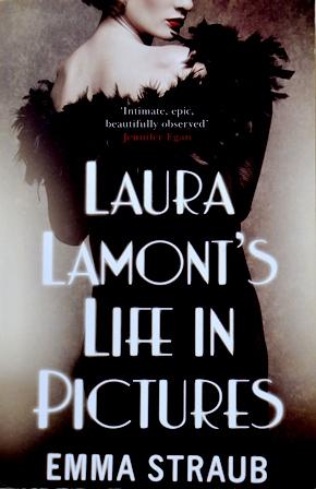 Книга на английском. Современность, Эмма Страуб. Жизнь Лауры Ламонт в фотографиях