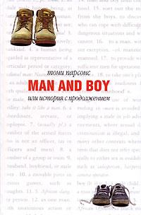 Книга на английском. Роман. Парсонс Тони, Мужчина и мальчик